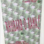 Rhubarb-O-Rama! (anthology). Blizzard Press. 1998.