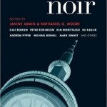 Toronto Noir (anthology) Akashic Books, 2008. www.akashicbooks.com