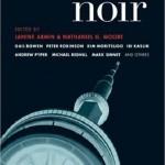 Toronto Noir (anthology) Akashic Books, 2008. www.akashicbooks.com