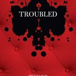 Cover image for the book Troubled, by RM Vaughan